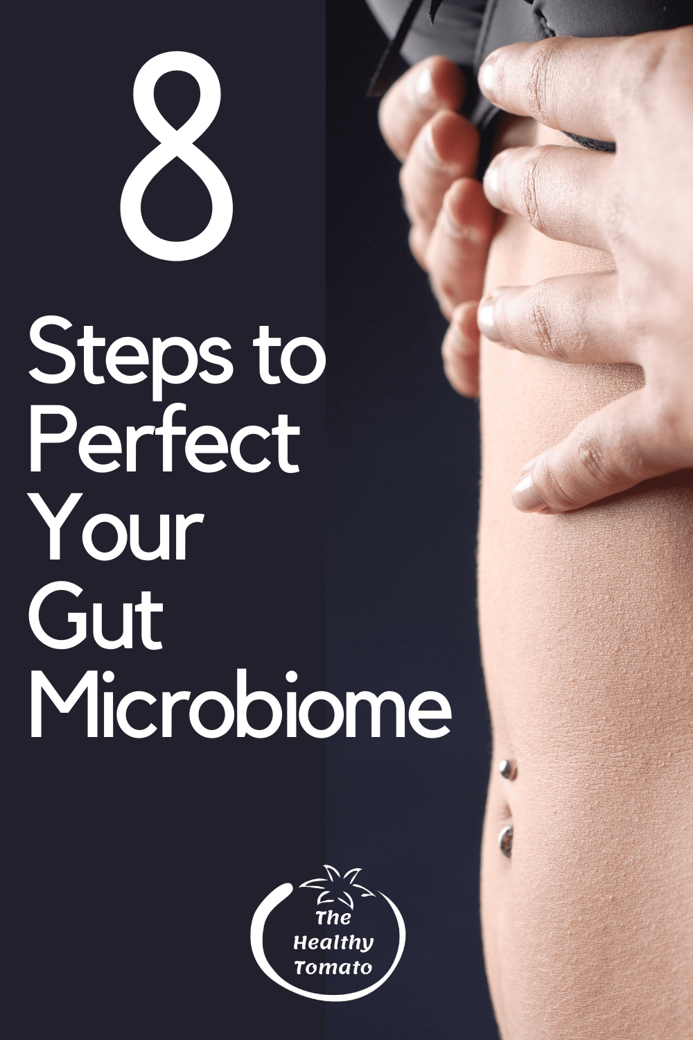 Everyone Needs to Know About Gut Microbiome and How to Perfect it